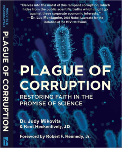 Plague of Corruption by Dr Judy Mikovits and Kent Heckenlively, JD